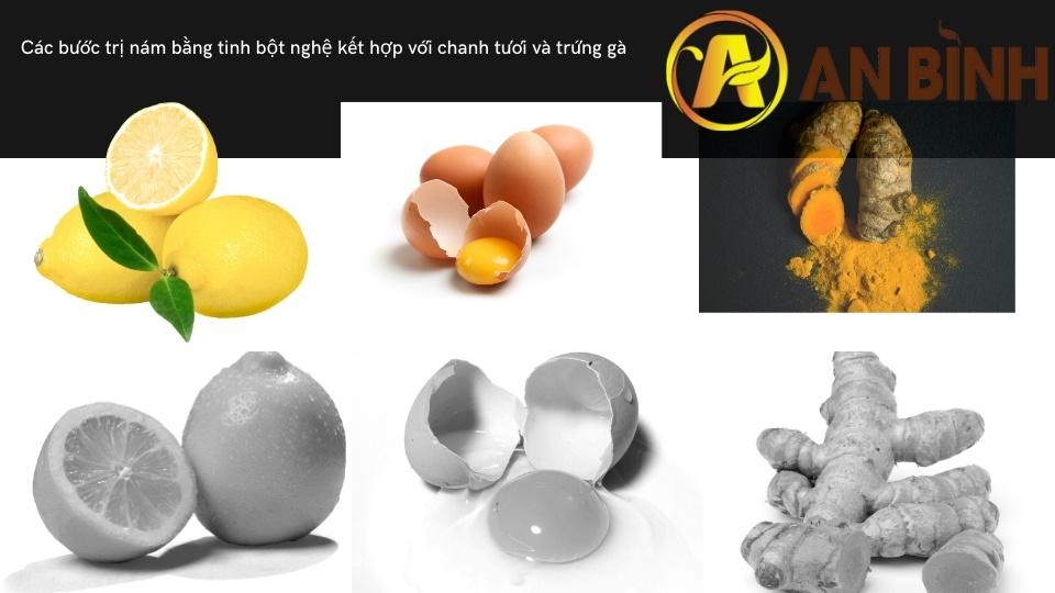 Các bước trị nám bằng tinh bột nghệ kết hợp với chanh tươi và trứng gà