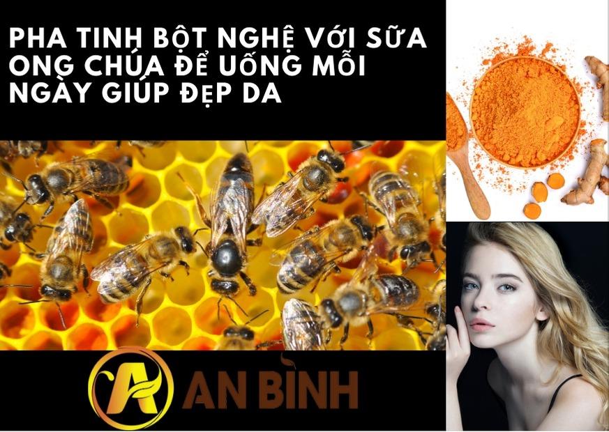 Pha tinh bột nghệ với sữa ong chúa để uống mỗi ngày giúp đẹp da